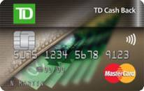 TD Cash Back MASTERCARD Card   Reviews shared by Canadians
